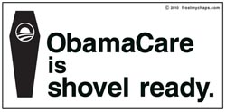 Obamacare is Shovel Ready Sticker
